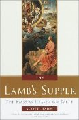 The Lamb's Supper: Experiencing the Mass