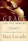 Grace for the Moment: Volume II