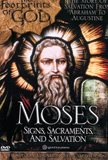 Moses: Signs, Sacraments, and Salvation, Footprints of God