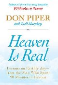 Heaven Is Real: Lessons on Earthly Joy