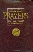 Prayers That Avail Much: Three Bestselling Works in One Volume