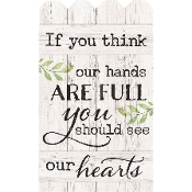 If You Think our Hands are Full Fence Wall Art