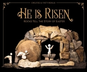 He Is Risen: Rocks Tell the St