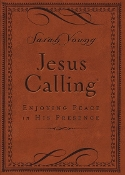 Jesus Calling: Enjoying Peace In His Presence, Deluxe Brown Leathersoft