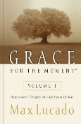 Grace for the Moment: Volume I