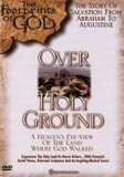 Footprints of God: Over Holy Ground
