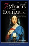 Seven Secrets of the Eucharist